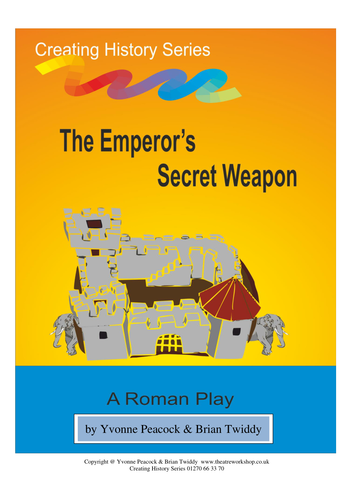 The Emperor's Secret Weapon - Roman History play for Primary Schools