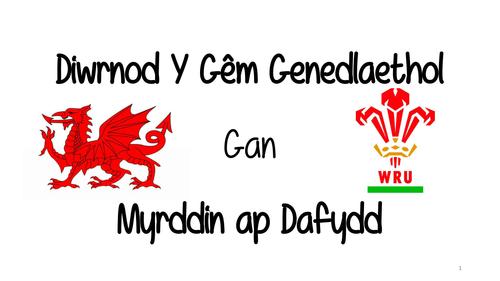 Diwrnod Y Gêm Genedlaethol Gan  Myrddin ap Dafydd REVISION PACK