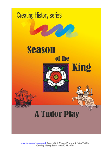 Season of the King - History play all about King Henry  VIII