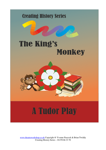 The Kings Monkey - A History play for primary schools.