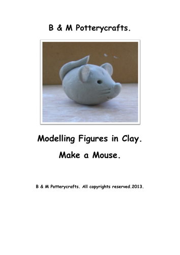 Make a Mouse. Clay modelling.