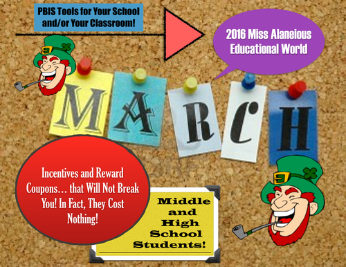 March Middle and High School School-Wide and Classroom Incentives