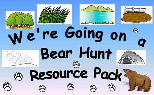 Were Going On A Bear Hunt Resource Pack By
