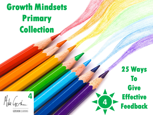 Growth Mindsets Primary Collection - 25 Ways to Give Effective Feedback
