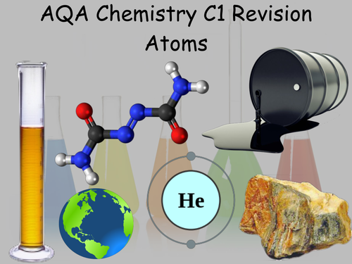 AQA Revision Powerpoint - Chemistry Revision - Atoms