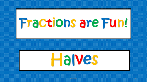 Fractions Made Simple - A Sequence of Lessons - Halves and Quarters