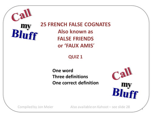 French 'Faux Amis'  Call My Bluff Quiz 1