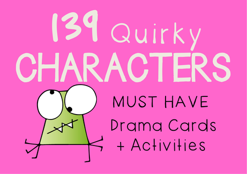 Quirky Character Drama Cards (139 Quirky Characters + Suggested Activities)