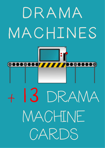 DRAMA MACHINES with detailed machine elements
