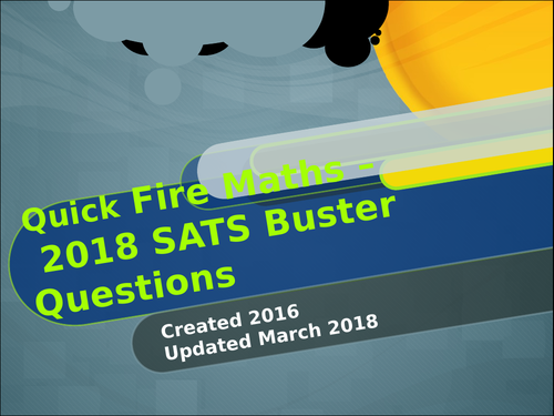 2018 SATs BUSTER!  - 80+ Slides - Over 100  questions for  2018 Year 6 SATs! Over 100 sold!