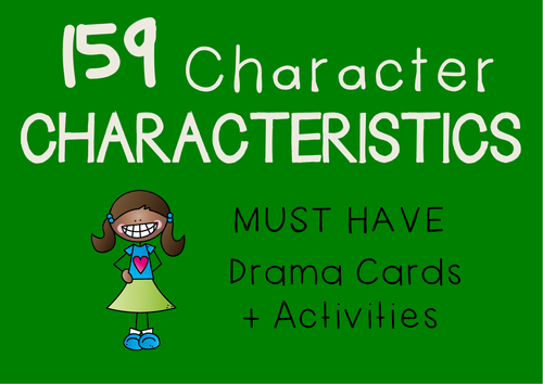 CHARACTERISTICS Cards + Suggested Drama Character Activities