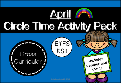 April Circle Time Activity Pack (EYFS/KS1)