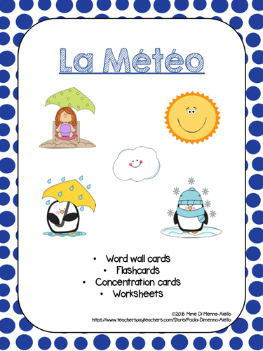 LA METEO/FRENCH WEATHER FLASHCARDS, GAME, WORKSHEETS