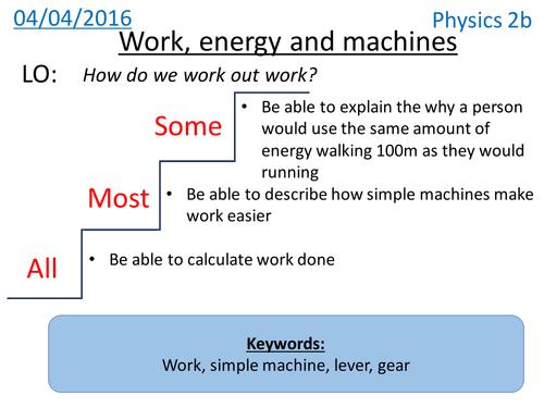 Work, energy and machines - NEW KS3