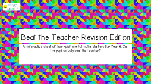 Beat the Teacher Revision Edition .
