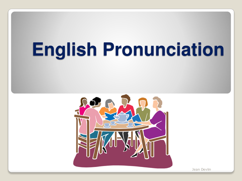 ESOL / EFL: Pronunciation - getting to know the phonemic chart
