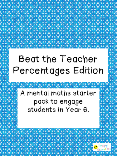 UPDATED Beat the Teacher Percentages Edition