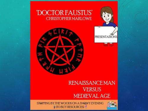 Dr Faustus - Marlowe - 'Renaissance Man vs the Medieval World'
