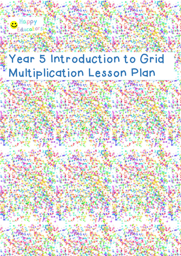 Year 5 Introduction to Grid Method Multiplication LP