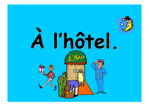 French Teaching Resources PowerPoint: Booking A Hotel Room