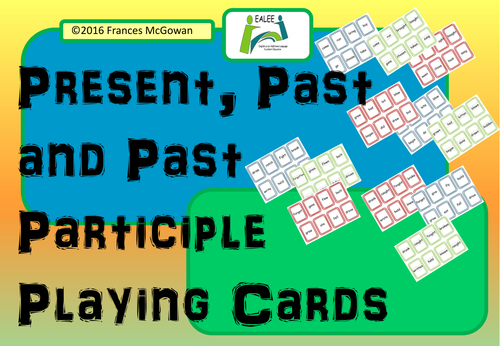 Verbs - Present, Past and Past Participle