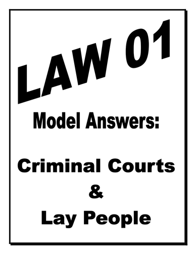 UNIT 1 CIVIL LAW A LEVEL AQA LAY PEOPLE **GUIDE WITH MODEL ANSWERS**