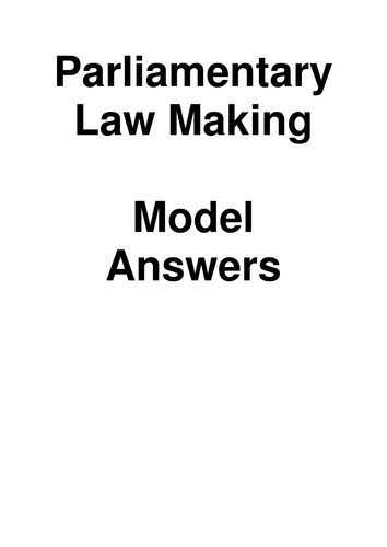 UNIT 1 CIVIL LAW A LEVEL AQA PARLIAMENTARY LAW MAKING **GUIDE WITH MODEL ANSWERS**