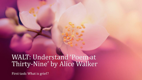 POEM AT 39 BY ALICE WALKER. DETAILED ANNOTATION AND EXPLORATION.