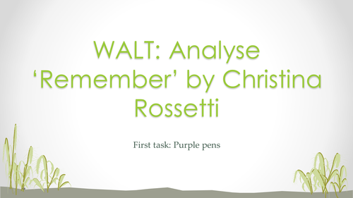 REMEMBER BY ROSSETTI. DETAILED ANNOTATION AND EXPLORATION.