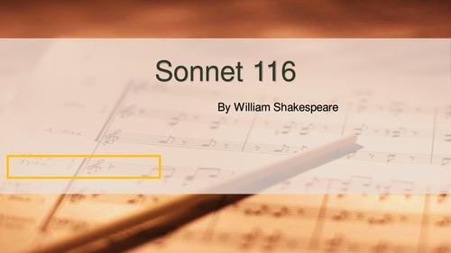 SONNET 116- PPT, CLIPS AND ANNOTATED POEM.