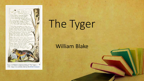 THE TYGER BY WILLIAM BLAKE. ANNOTATION AND DETAILED EXPLORATION.