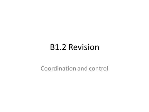 Aqa GCSE Biology Unit 1 (B1.2) Coordination and control