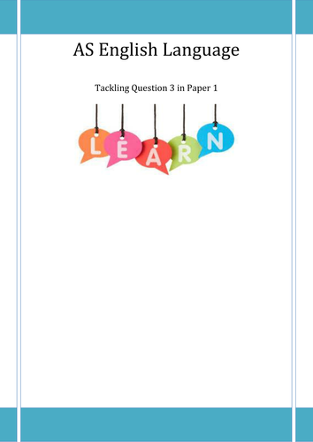 Paper 1, Question 3 in AQA AS English Language