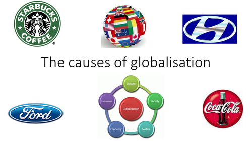 Causes of globalisation
