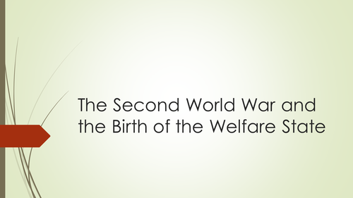 Britain in 1945 and the Birth of the Welfare State