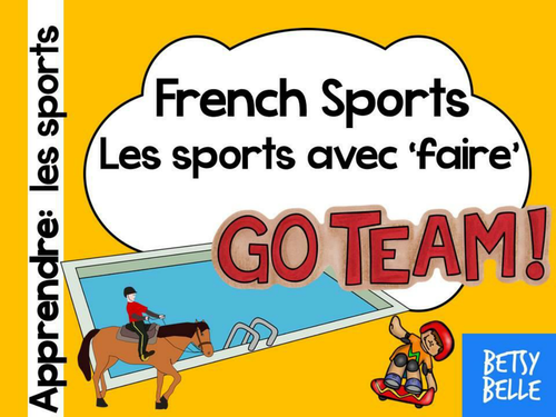 French Presentation and Games: Sports (faire)