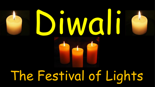 Two separate festival powerpoints; Christingle and Diwali