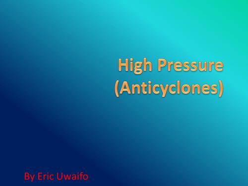 High Pressure (Anticyclones)
