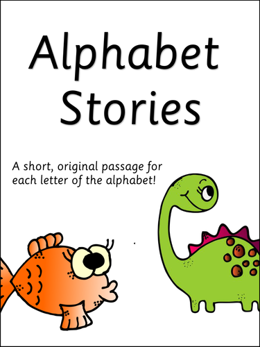 Alphabet Stories - A short passage for every letter of the alphabet! Letter  hunt & display!