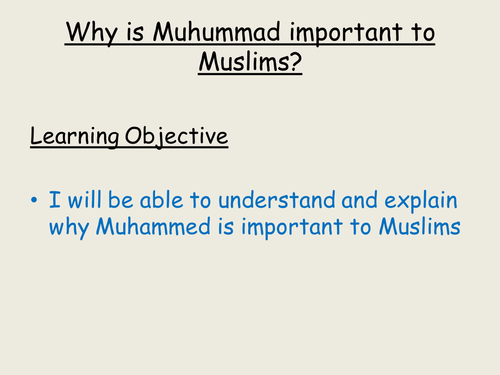 Why is Muhammed Important To Muslims?