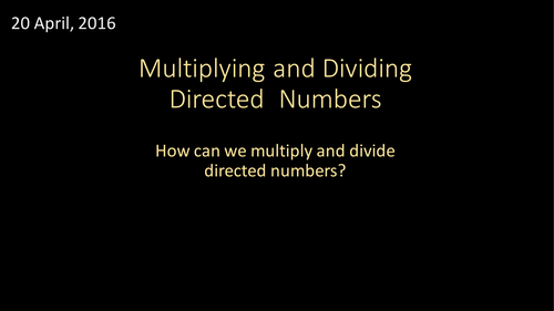 Multiplying and Dividing Directed Numbers (including functional questions)