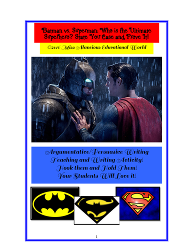Informational Text: Batman vs. Superman -- Who is the Ultimate Superhero?