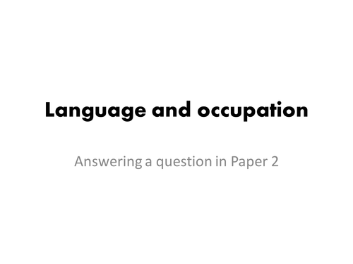 Language & Occupation Presentations and Revision