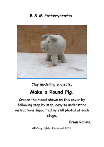 Clay Modelling. Make a round pig.