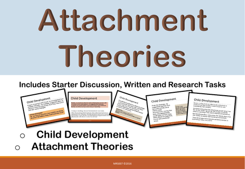 Child Development - Attachment Theories