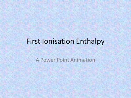 1st Ionisation Enthalpy