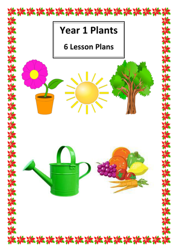 year 1 plant 6 lesson plans by massey1uk teaching. Black Bedroom Furniture Sets. Home Design Ideas