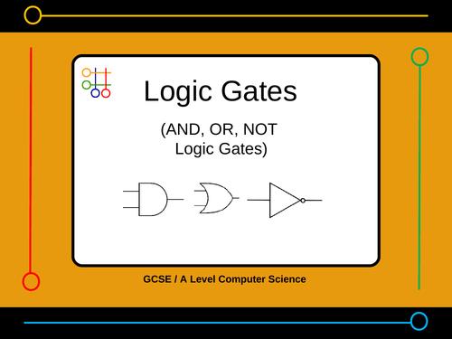 AND, OR, NOT logic gate presentation (15 slides)