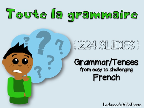 Grammar and tenses in French {224 slides} - All the grammar from easy to challenging {EDITABLE}