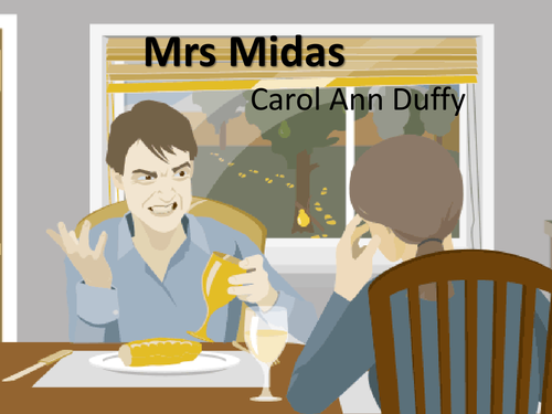 mrs midas duffy Duffy presents mrs midas in a typical, domestic scene - the peak of the golden autumnal month also the time where things come to an end.